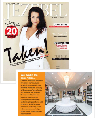 JEZEBEL MAGAZINE FEATURES THE UPCOMING OPENING OF THE NEW FOREVER FLAWLESS RETAIL SPOT IN KENNESAW'S TOWN CENTER AT COBB